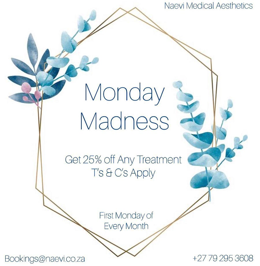 Naevi Medical Aesthetics Monday Madness
